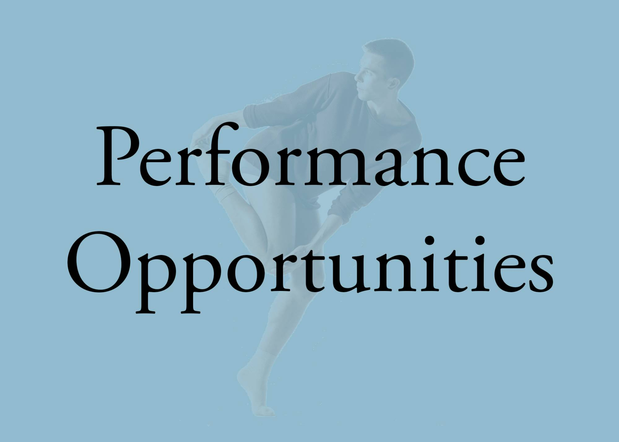dance performing opportunities